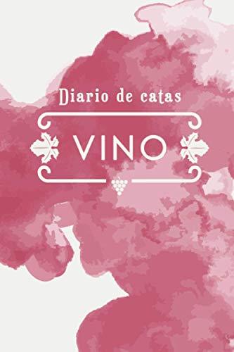 Diario de catas de vino: Cuaderno para registrar notas de cata de vino. Ideal para amantes y profesionales del vino. 100 paginas en papel crema.