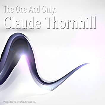 The One and Only: Claude Thornhill