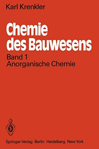 Chemie des Bauwesens: Band 1: Anorganische Chemie
