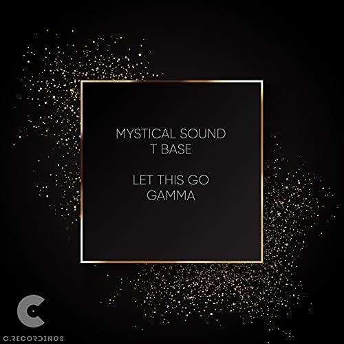 Mystical Sound & T Base