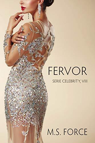 Fervor: Serie Celebrity Libro VIII