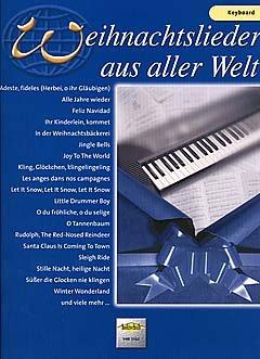 WEIHNACHTSLIEDER AUS ALLER WELT - arrangiert für Keyboard [Noten / Sheetmusic]