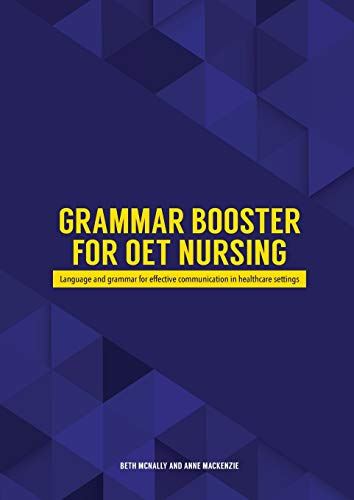 Grammar Booster for OET Nursing: Language and grammar for effective communication in healthcare settings
