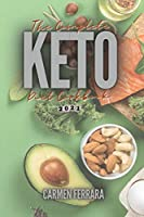 The Complete Keto Diet Cookbook 2021: Low-Carb, High-Fat Ketogenic Recipes