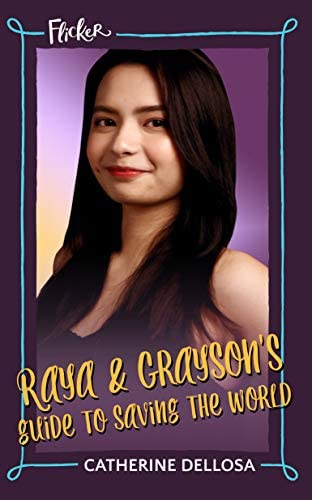 Raya and Grayson s Guide to Saving the World Flicker 3 product image