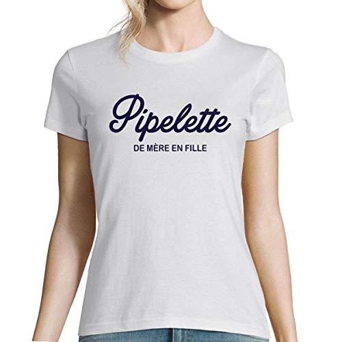 Closset T-Shirt col Rond Humour Pipelette | De Mère en Fille | T-Shirt Fun et Drôle imprimé en France, idéal pour Maman et Fille Anniversaire M