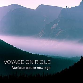 Voyage onirique: Musique douce new age pour la relaxation, Sommeil, Yoga et méditation