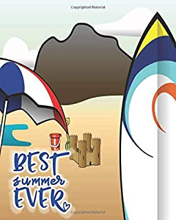 Best Summer Ever: Summer Journal for boys, teens and tweens,creative design, fun notebook with lots of pages for writing a...
