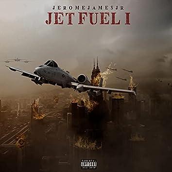Jet Fuel I