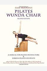 Ellie Herman's Pilates Wunda Chair Paperback