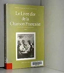 Le Livre d\'or de la chanson française, tome 3