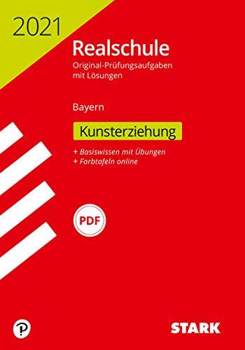STARK Original-Prüfungen Realschule 2021 - Kunst - Bayern