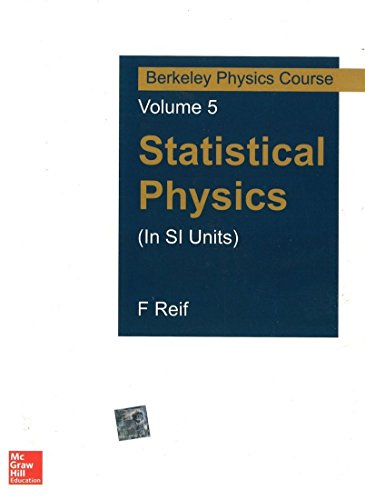 Statistical Physics (In Si Units): Berkeley Physics Course - Vol.5