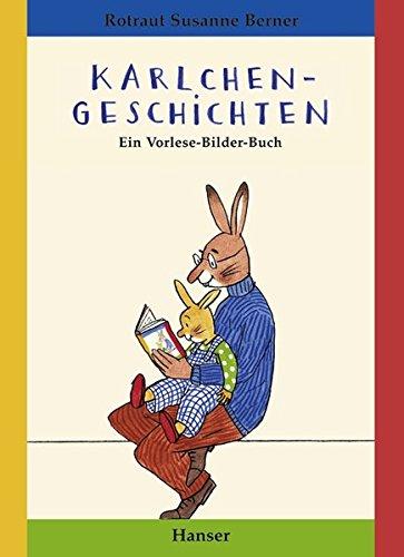 Karlchen-Geschichten: Ein Vorlese-Bilder-Buch