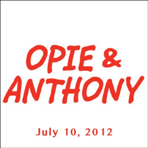 Opie & Anthony, Wayne Knight, Bryan Cranston, and Elijah Wood, July 10, 2012 audiobook cover art
