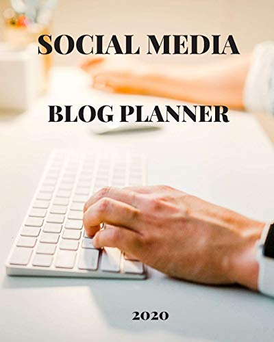 """Blog Planner: 2020 Monthly Blogger Management and Strategy Workbook 8""""x10"""""""