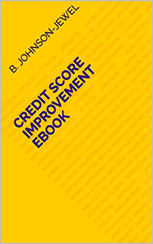 Credit Score Improvement Ebook (English Edition)