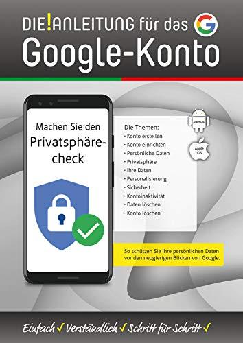 DIE ANLEITUNG für das Google-Konto: So schützen Sie Ihre persönlichen Daten