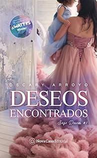 Deseos encontrados par Oscary Arroyo