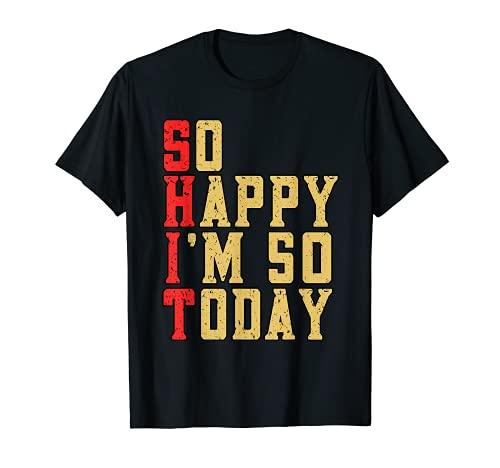 Funny So Happy I'm 50 Hoy Fiesta de Celebración de Cumpleaños Camiseta