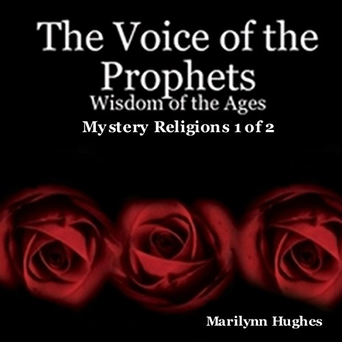 The Voice of the Prophets: Wisdom of the Ages, Mystery Religions 1 of 2  By  cover art