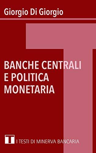 Banche centrali e politica monetaria