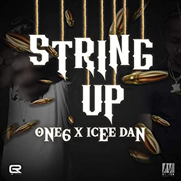 String Up (X Icee Dan)