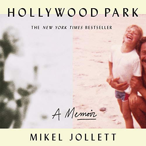Hollywood Park Audiobook By Mikel Jollett cover art