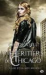 Les Héritiers de Chicago, tome 2 : Vivre et laisser mordre par Neill