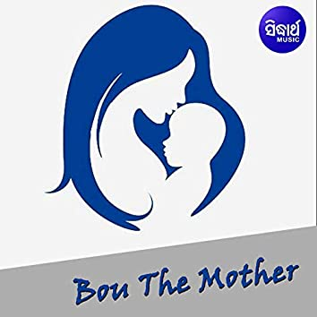 Bou The Mother