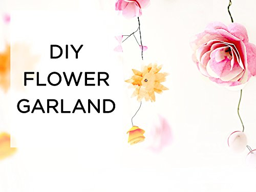 Clip: DIY Flower Garland