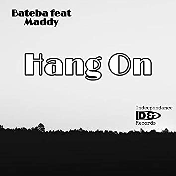 Hang On (feat. Maddy)