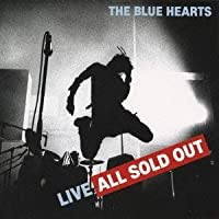 CD THE BLUE HEARTS LIVE ALL SOLD OUT ザブルーハーツ 4943674096350 パンク ロック