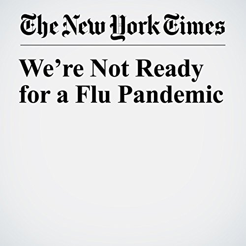 We're Not Ready for a Flu Pandemic audiobook cover art