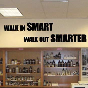 Walk On Smart Walk Out Smarter Qutoe Sticker mural en vinyle pour enseignant et chambre d'enfant
