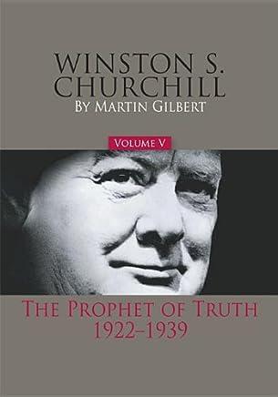 Winston S. Churchill: The Prophet of Truth, 1922-39