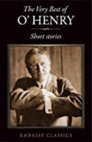 The Very Best Of O. Henry -