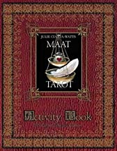 The MAAT Tarot Activity Book Full Color Collector's Edition