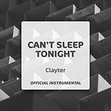 Can't Sleep Tonight (Official Instrumental)