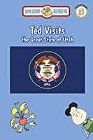 Ted Visits the Great State of Utah