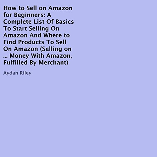 How to Sell on Amazon for Beginners  By  cover art