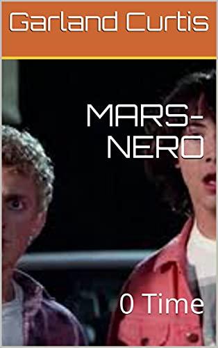 MARS-NERO: 0 Time (English Edition)