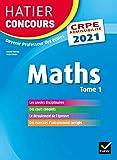 Mathématiques tome 1 - CRPE 2021 - Epreuve écrite d'admissibilité