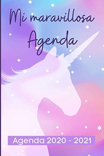 Agenda 2020 - 2021 Mi Maravillosa Agenda: Planificador escolar 2020 2021 dia Vista – Diario que Inspira Productividad - Septiembre 2020 a Junio 2020, Calendario A5, Agenda Unicornio