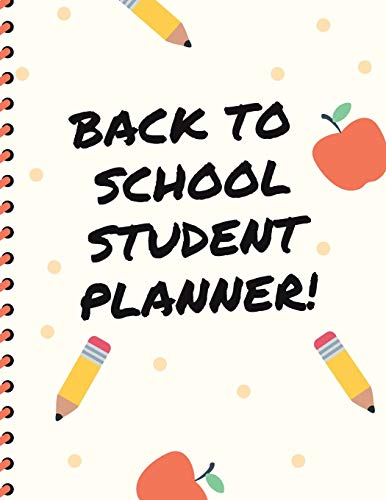 Back To School Student Planner: Agenda | By Subject | Daily Weekly Monthly Breakdown | Undated | Organizer Diary | Notebook For Students | College | Nursing School | Adult Learners