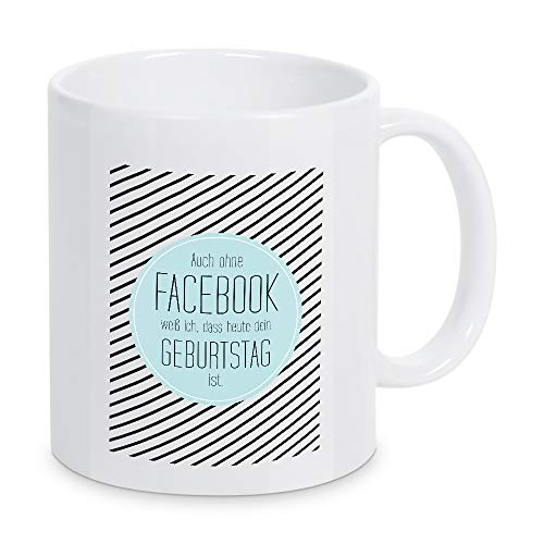 artboxONE Tasse Auch ohne Facebook von Dorena Timm - Kaffeetasse Typografie