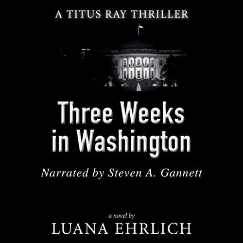 Three Weeks in Washington cover art