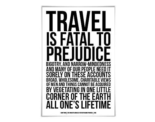 Travel is Fatal to Prejudice Art Print Mark Twain Quote. 60 Colours/6 Sizes. Innocents Abroad. Literary Poster. Racism Bigotry