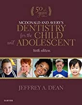 Mcdonald And Avery`S Dentistry For The Child And Adolescent By Jeffrey A. Dean