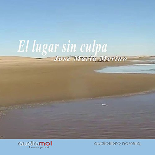 El lugar sin culpa [The Guiltless Place] audiobook cover art